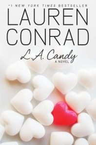 LA Candy by Lauren Conrad