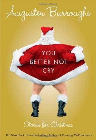 You better not cry stories for christmas