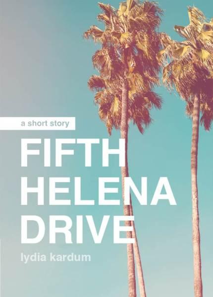 Fifth_Helena_Drive